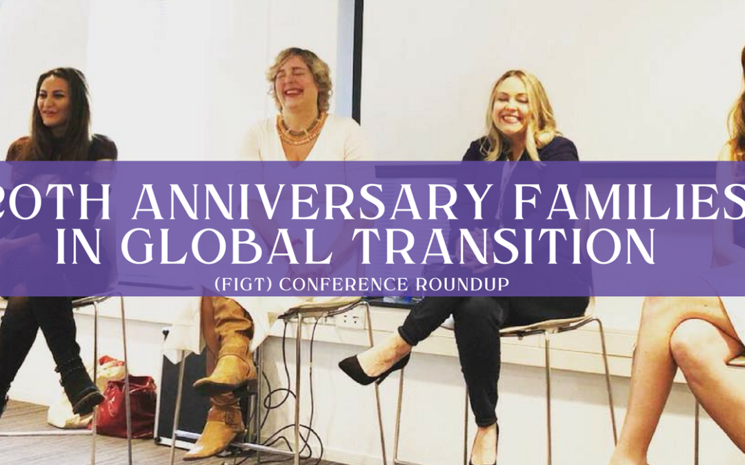 20th Anniversary Families in Global Transition Conference Roundup