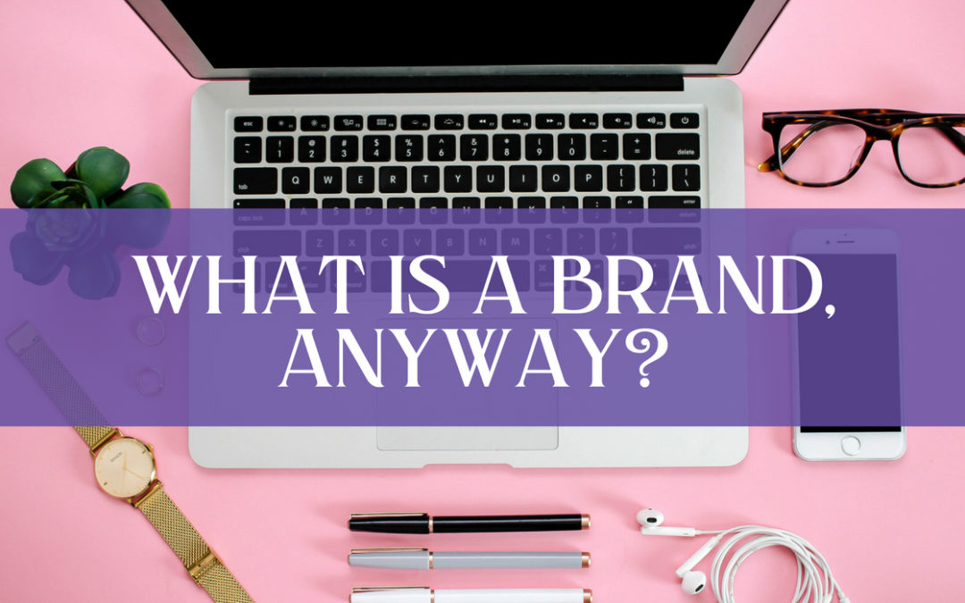 [Infographic] What is a brand, anyway?