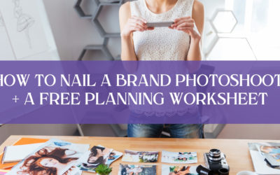 Lights! Camera! Action? HOW TO NAIL A BRAND STYLE PHOTOSHOOT + A FREE PLANNING WORKSHEET