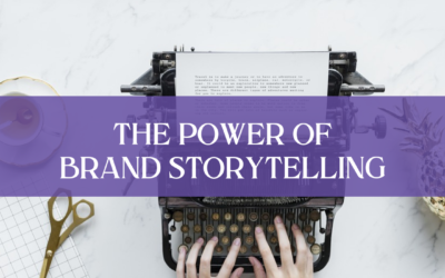 How to Unlock the Power of Brand Storytelling