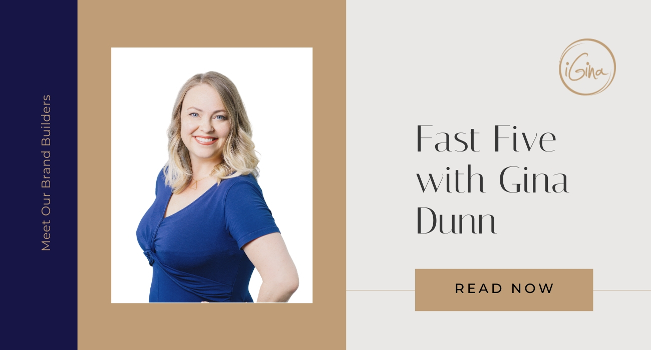 Meet the Team: Fast Five with Gina Dunn